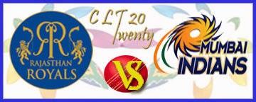 rajasthan vs mumbai final clt20 match and rr vs mi live streaming video clt20