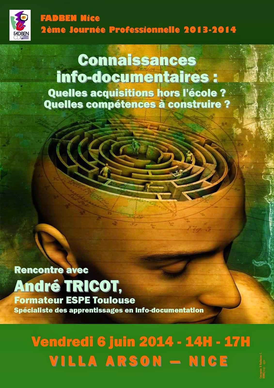 """Vendredi 6 juin 2014, Journée Professionnelle """"Psychologie cognitive"""" avec André TRICOT à NICE"""