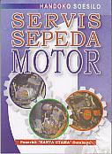 toko buku rahma: buku SERVIS SEPEDA MOTOR, pengarang handoko soesilo, penerbit karya utama