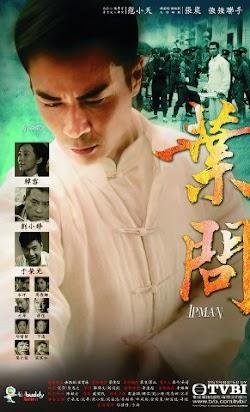 Diệp Vấn: 2013 - Ip Man (2013) Poster