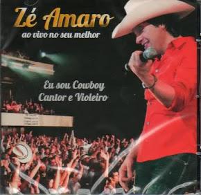 Zé Amaro - Cowboy, cantor e violeiro