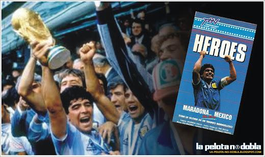 Heroes mexico 86 pelicula completa