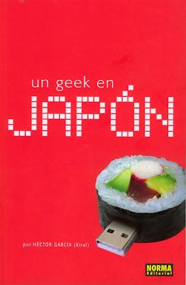 libro Un geek en Japón autor Héctor García