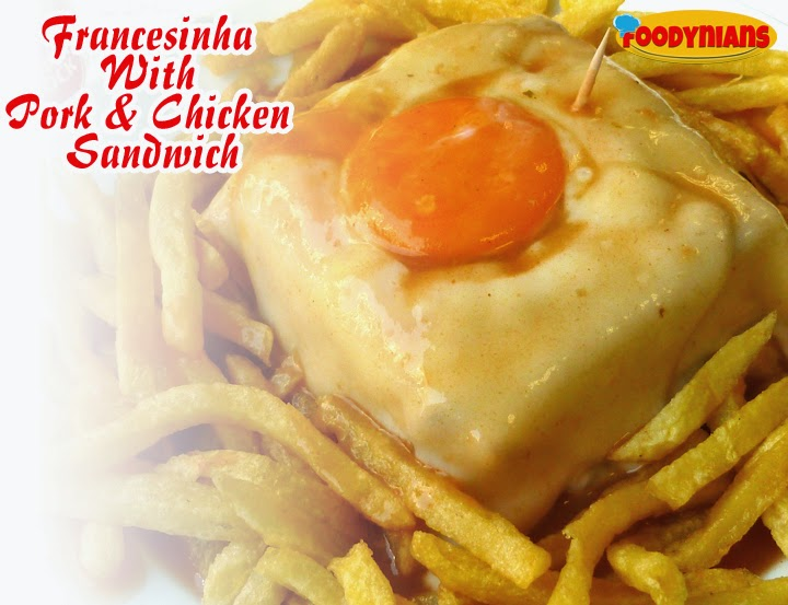 francesinha-with-pork & chicken sandwich