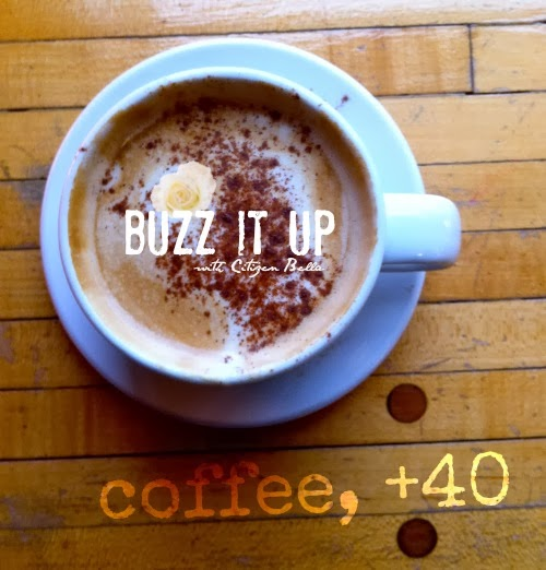 Buzz it Up! Coffee, +40