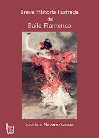 Breve Historia Ilustrada del Baile Flamenco de José Luis Navarro