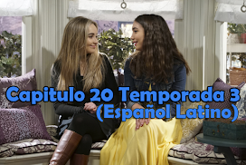 Capitulo 10, 11, 12 , 13, 14, 16, 17, 19 y 20  Temporada 3 Ya Disponible Español Latino!