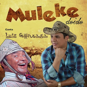 Download Muleke Doido - Canta Luiz Gonzaga (2012)