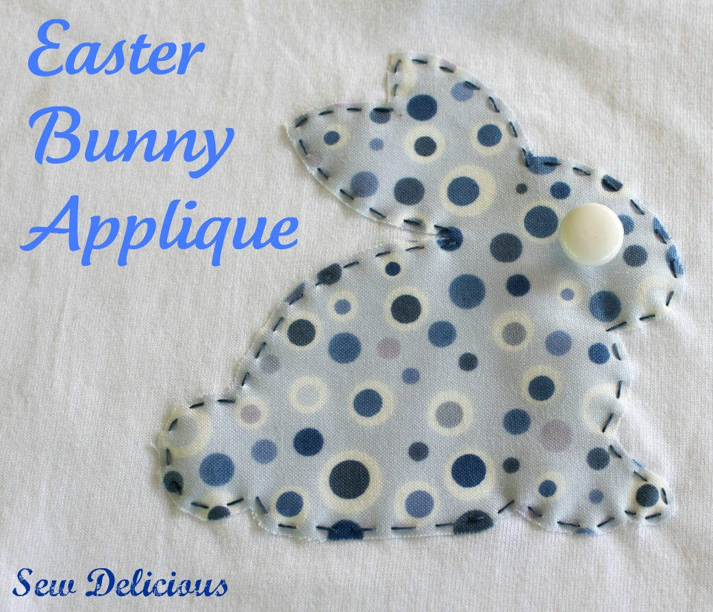 Easter Bunny Applique - Tutorial - Sew Delicious