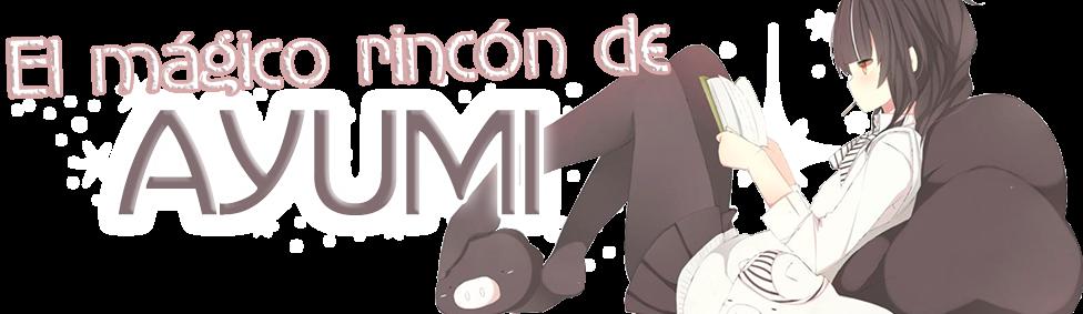 El mágico rincón de Ayumi
