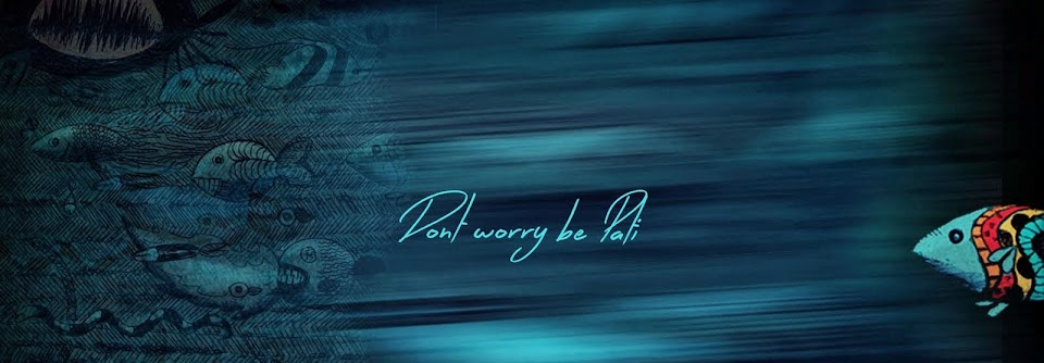 Don´t worry be Pati