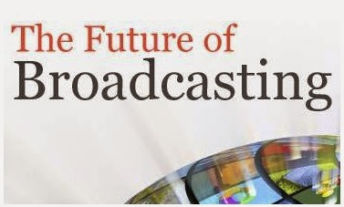 Future of Broadcasting