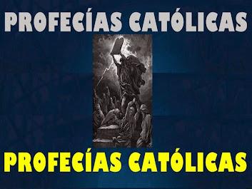 PROFECÍAS CATÓLICAS