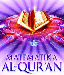 Angka-angka Matematika Menakjubkan Dalam Al Qur'an