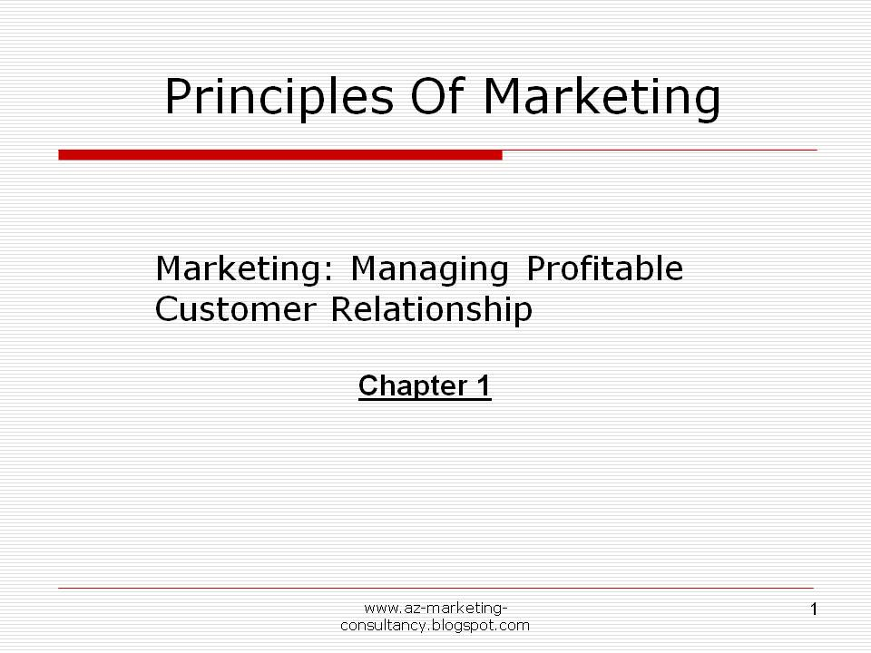 principles of marketing summary chapter 1 Chapter marketing: creating capturing customer value what is marketing  marketing is the activity, set of institgtions, and processes for creating.
