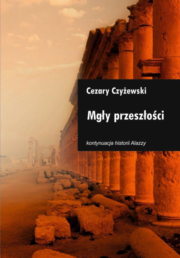 Mgły przeszłości Cezary Czyżewski