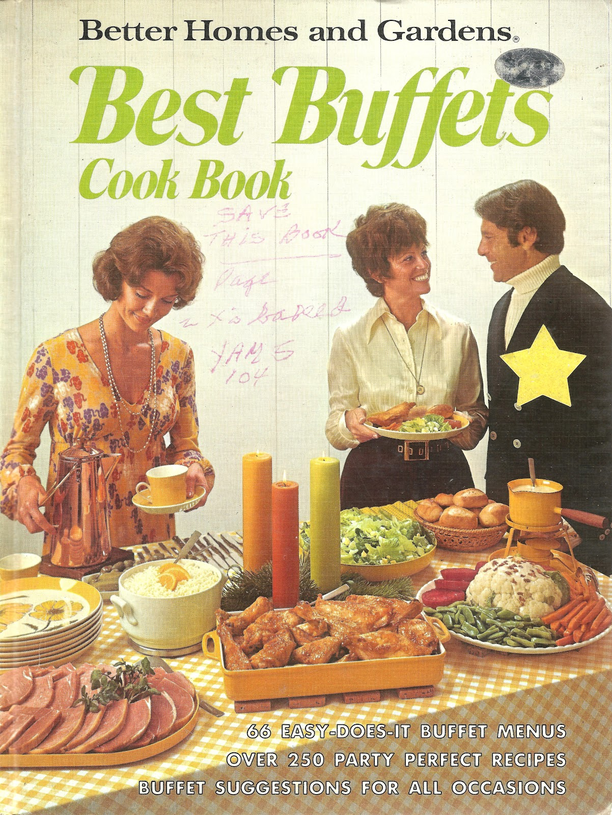 better homes and gardens best buffets cookbook 1974 i was a fetus or a newborn most of that year so i was late for the party - Buffet Retro Cuisine