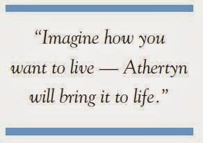 """Imagine how you want to live — Athertyn will bring it to life."""