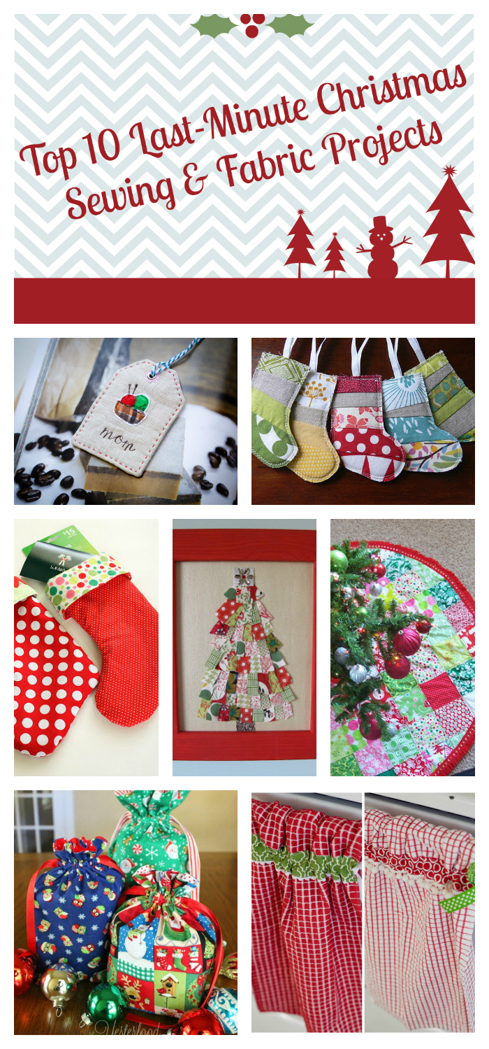 top 10 last minute christmas sewing fabric projects