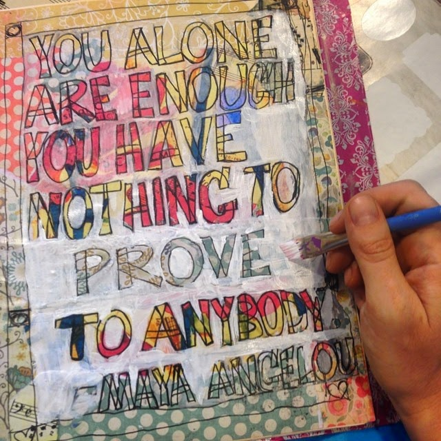 #artjournal art journal pages | #quote | you alone are enough art by @schulmanArt