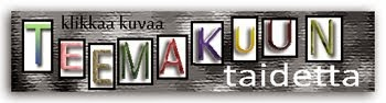 http://teemataide.blogspot.fi/2015/02/5teema-helmikuu-15.html