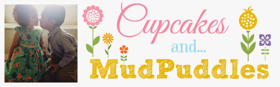Cupcakes and Mud Puddles