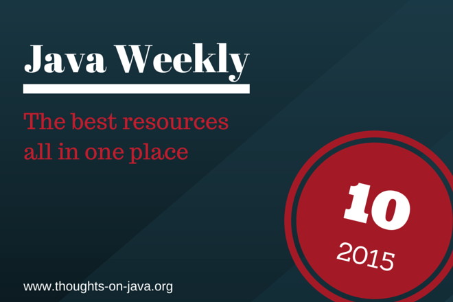 Java Weekly 10/15: Java Threads, lock modes, JAX-RS caching and more... by @thjanssen123