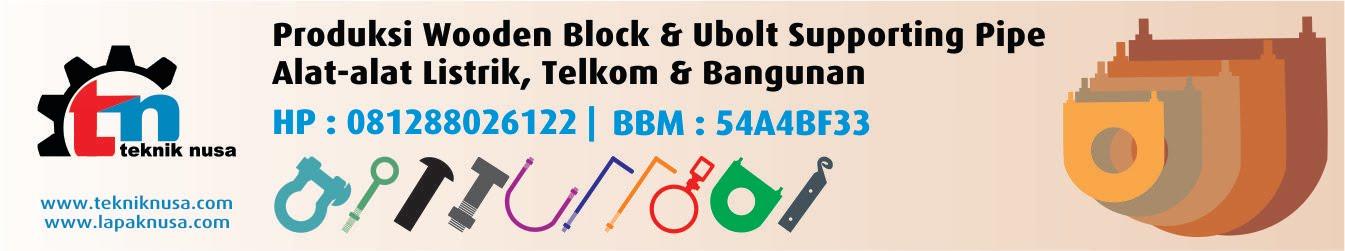 Jual Wooden Block|Teknik Nusa-081288026122-Klem Engsel Murah|Klem Gantung Murah,Strain Hook Murah