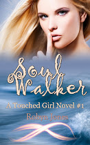 Soul Walker, A Touched Girl Novel