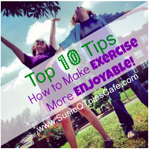 Top 10 Ways to Make Exercise More Enjoyable