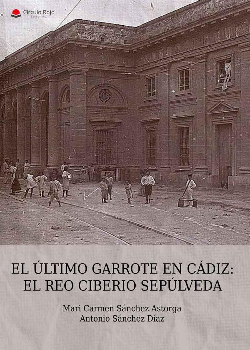 EL ÚLTIMO GARROTE EN CÁDIZ