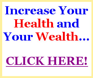 Increase Health and Wealth
