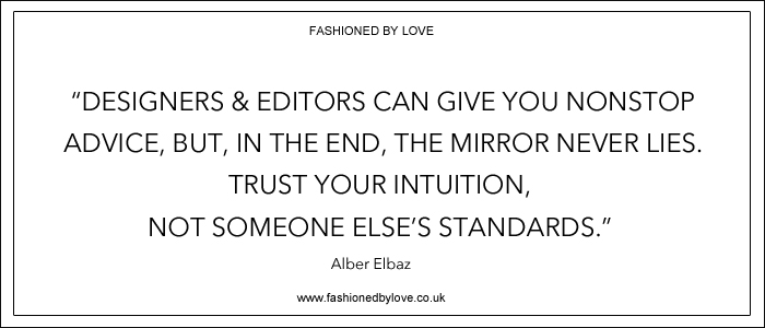 via fashioned by love | best fashion & style quotes | Alber Elbaz