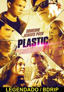 Assistir Plastic Legendado 2014