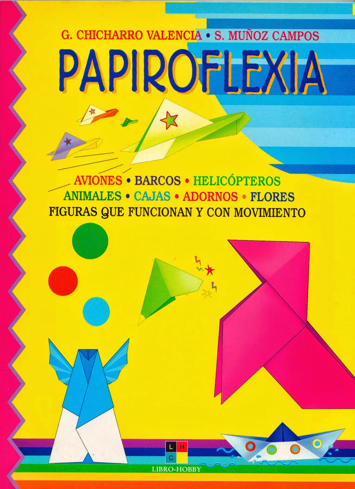 Papiroflexia (G. Chicharro Valencia)