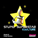 Stupid SuperStar