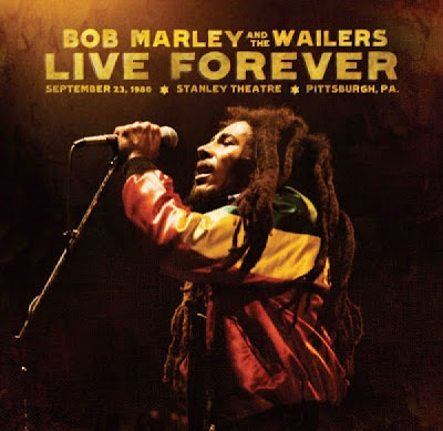 Bob Marley & The Wailers - Live Forever