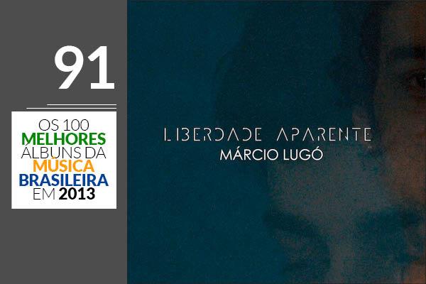 Márcio Lugó - Liberdade Aparente