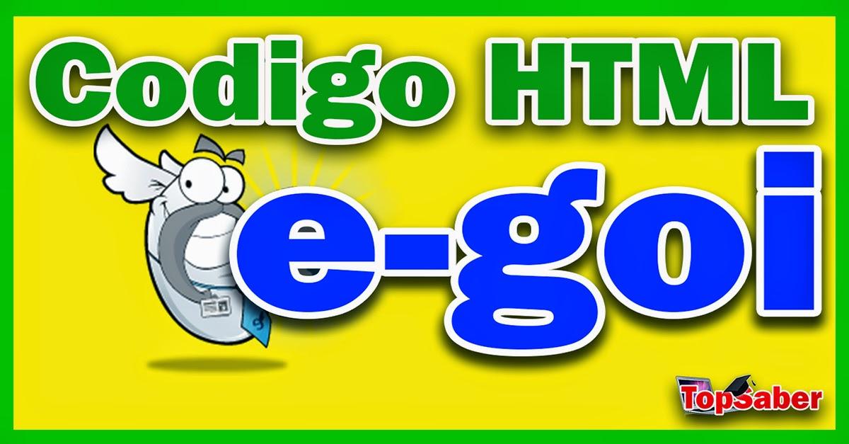Como utilizar o código html do e-goi em seu site ou blog