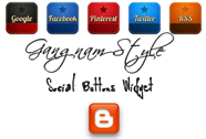 Gangnam Style Social Buttons Widget For Blogger Blog