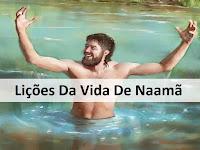 Lições Da Vida De Naamã