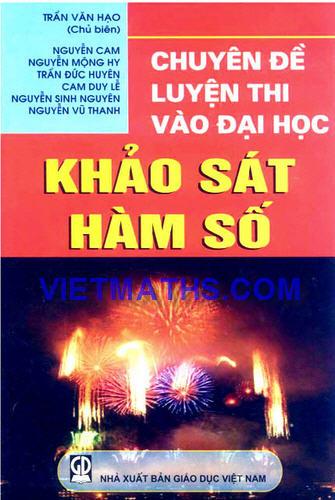 chuyen de luyen thi dai hoc phan khao sat ham so  cua tran van hao