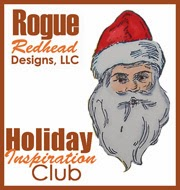 http://rogueredheaddesigns.blogspot.com/2014/01/introducing-holiday-inspiration-club.html