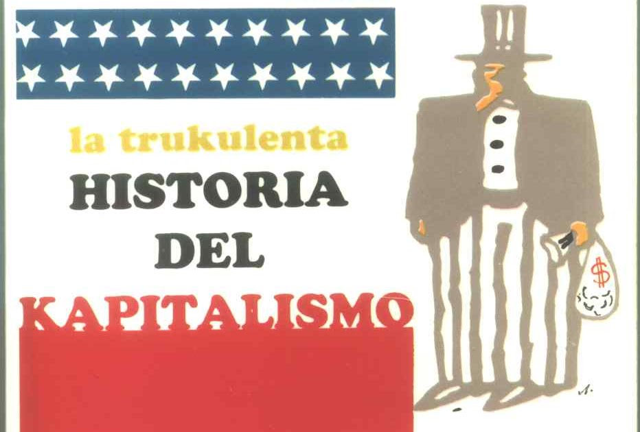 Descargar el libro La Trukulenta historia del Capitalismo