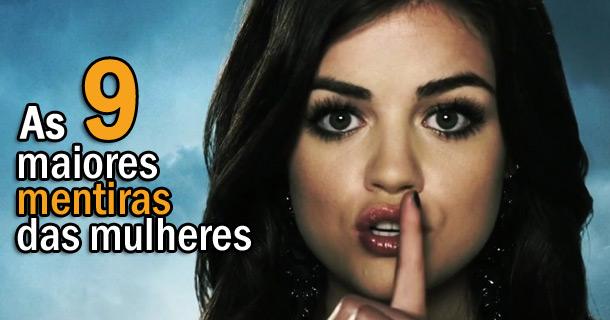 As 9 maiores mentiras das mulheres