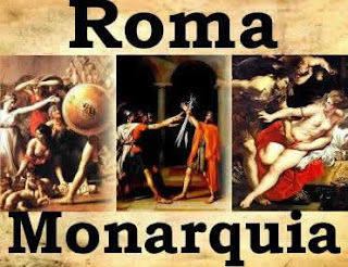 Monarquía  Romana (753 - 509 a.c.)