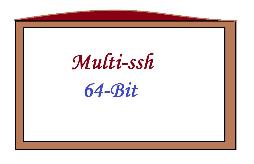 Cara Menggunakan Multi Ssh di Komputer 64 bit