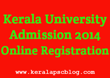 Kerala University Admission 2014 Online Registration