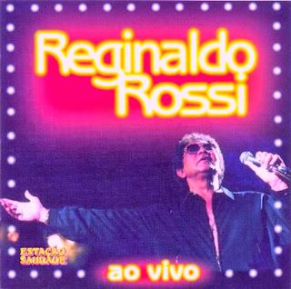 Reginaldo Rossi - Ao Vivo