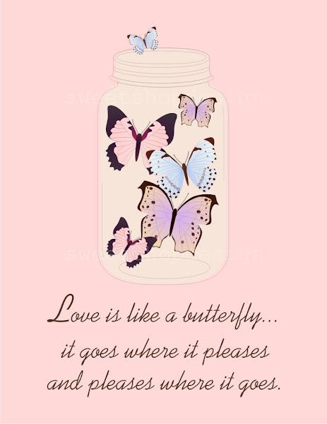 sweet shop design  love is like a butterfly digital poster